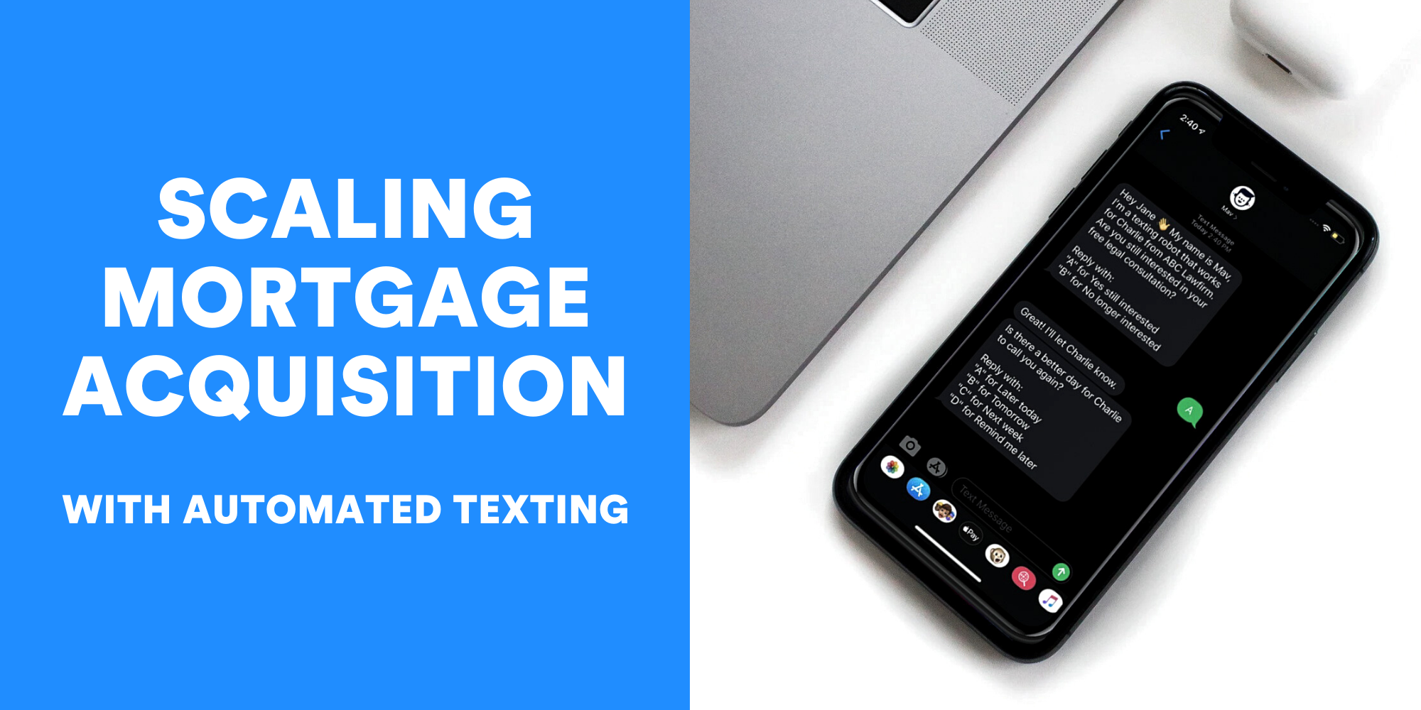 Scaling Mortgage Acquisition? Automated Texting is Your New Secret Weapon to Convert