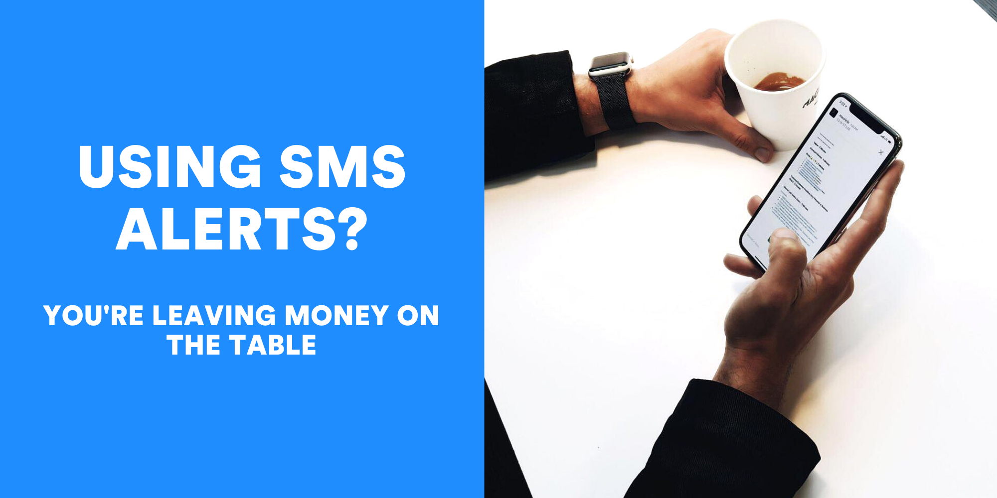 Using One-Way SMS Alerts? You're Leaving Money On The Table