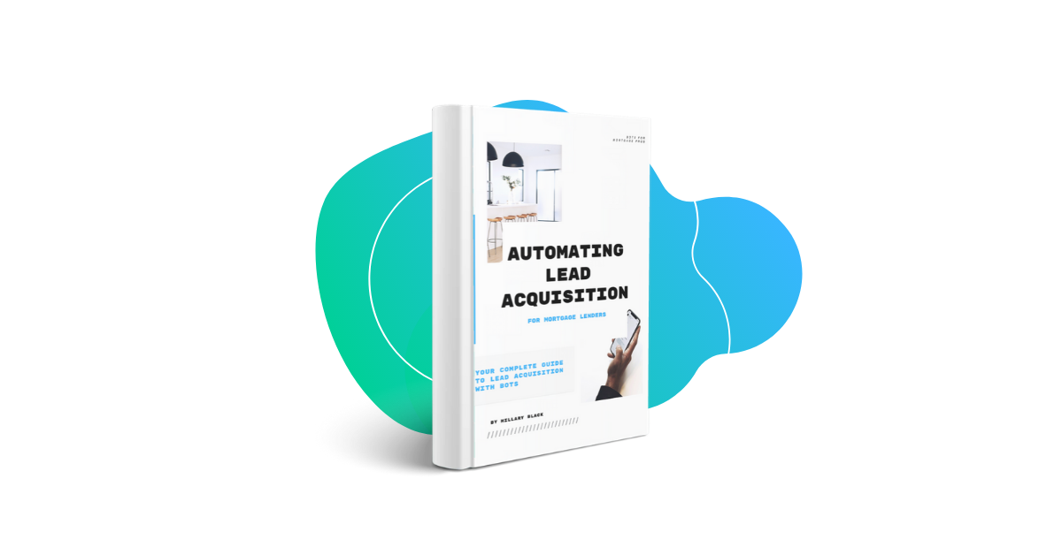 FREE Download: Automating Lead Acquisition for Mortgage Lenders